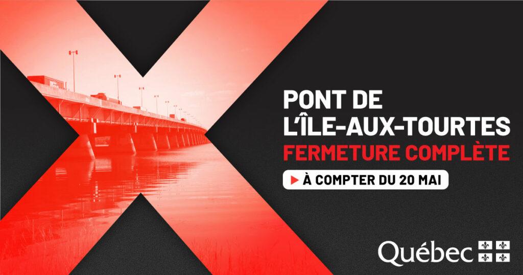 Fermeture complète du pont de l'Île-aux-Tourtes – Secteur à éviter